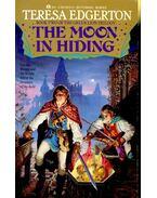 The Moon in Hiding – (Book II) - EDGERTON, TERESA