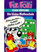 Die kleine Matheschule - Kauka, Rolf