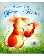 I Love You Always and Forever - EMETT, JONATHAN – HOWARTH, DANIEL