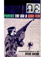 Provos The IRA & Sinn Fein - Taylor, Peter