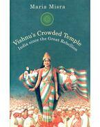 Vishnu's Crowded Temple - India since the Great Rebellion - MISRA, MARIA