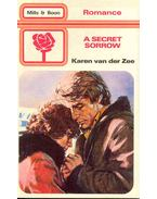 A Secret Sorrow - Zee, Karen van der