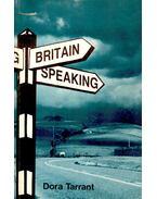 Britain Speaking - TARRANT, DORA