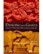 Dancing with Giants – China, India, and the Global Economy - WINTERS, L. ALAN – YUSUF, SHAHID (ed)