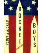 Rocket Boys – A True Story - HICKHAM, HOMER H.