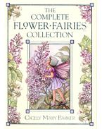 The Complete Flower Fairies Collection - BARKER, CICELY MARY