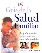 Guía de la Salud Familiar - STOPPARD, MIRIAM, DRA,