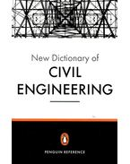 The New Penguin Dictionary of Civil Engineering - BLOCKLEY, DAVID