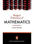 The Penguin Dictionary of Mathematics - NELSON, DAVID