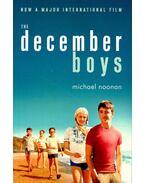 The December Boys - NOONAN, MICHAEL