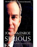 Serious – The Autobiography - McENROE, JOHN