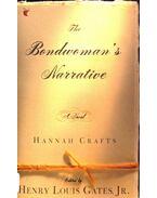 The Bondwoman's Narrative - CRAFTS, HANNAH