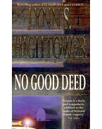 No Good Deed - HIGHTOWER, LYNN