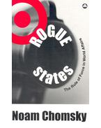 Rogue States – The Rule of Force in World Affairs - Chomsky, Noam