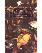 Punishment – The Supposed Justifications Revisited - HONDERICH, TED