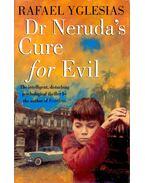 Dr Neruda's Cure for Evil - YGLESIAS, RAFAEL