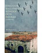 Bönder och herrar - KALLIFATIDES, THEODOR