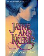 Chance of a Lifetime - KRENTZ, JAYNE ANNE