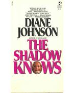 The Shadow Knows - Johnson, Diane