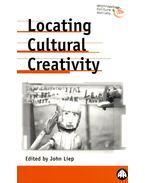 Locating Cultural Creativity - LIEP, JOHN (ed)