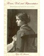 Women, Work, and Representation - Needlewomen in Victorian Art and Literature - ALEXANDER, LYNN M.