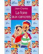 La foire aux cancres - JEAN-CHARLES