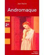 Andromaque - Racine, Jean