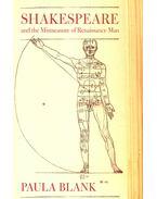 Shakespeare and the Mismeasure of Renaissance Man - BLANK, PAULA