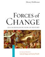 Forces of Change - An Unorthodox View of History - HOBHOUSE, HENRY