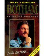 My Autobiography - BOTHAM, IAN