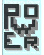 Visionary Power – Producing the Contemporary City - DE BAAN, CHRISTINE – DECLERCK, JOACHIM (ed)