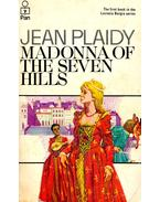 Madonna of the Seven Hills - Plaidy, Jean