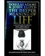 The Deeper Meaning of Liff - ADAMS, DOUGLAS – LLOYD, JOHN