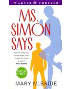 Ms. Simon Says - McBRIDE, MARY
