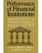 Performance of Financial Institutions - HARKER, PATRICK T, (ed)