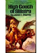High Couch of Silistra - MORRIS, JANET E.