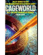 Cageworld 2: The Lost Worlds of Cronus - KAPP, COLIN