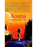 Acorna – The Unicorn Girl - McCAFFREY, ANNE – BALL, MARGARET