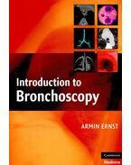 Introduction to Bronchoscopy - ERNST, ARMIN