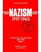 Nazism 1919-1945 2: State, Economy and Society 1933-1939 - NOAKES, J. - PRIDHAM, G. (ed)