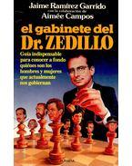 El gabinete del Dr. Zedillo - GARRIDO, JAIME RAMÍREZ – CAMPOS, AIMÉE