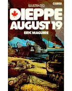 Dieppe August 19th 1942 - MAGUIRE, ERIC