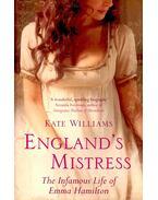 England's Mistress - WILLIAMS, KATE