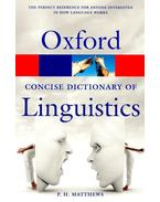 The Oxford Concise Dictionary of Linguistics - MATTHEWS, P. H.