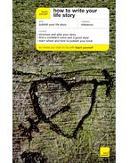 How to Write Your Life Story - GAWTHORPE, ANN