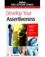 Develop Your Assertiveness - BISHOP, SUE
