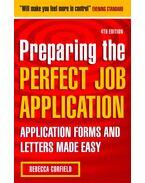Preparing the Perfect Job Application - CORFIELD, REBECCA
