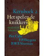 Het spel en de knikkers – Kernboek 2. Literatuurgeschiedenis van 1880 tot heden - CALIS, PIET -HUYGENS, F. P.