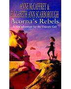Acorna's Rebels - McCAFFREY, ANNE – SCARBOROUGH, ELIZABETH ANN