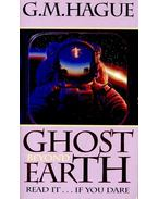 Ghost Beyond Earth - HAGUE, G. M.